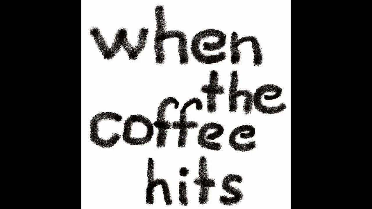 paul_rannik_-_when_the_coffee_hits